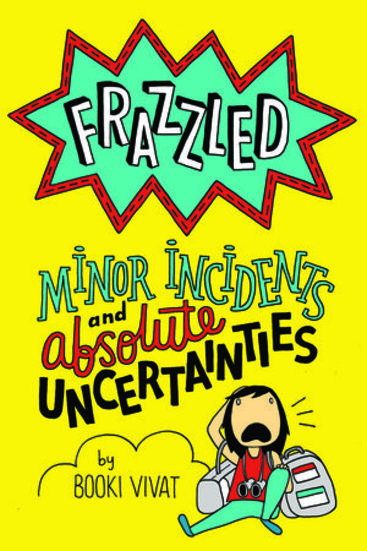 Frazzled 3: Minor Incidents and Absolute Uncertanties
